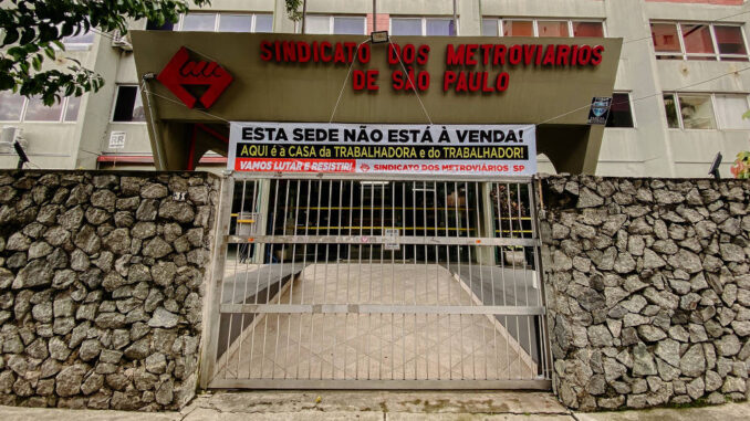 Sede do Sindicato dos Metroviários de SP, na zona leste de São Paulo - Gabriel Cabral/Folhapress